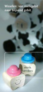 Wisselen van melkgebit naar blijvend gebit